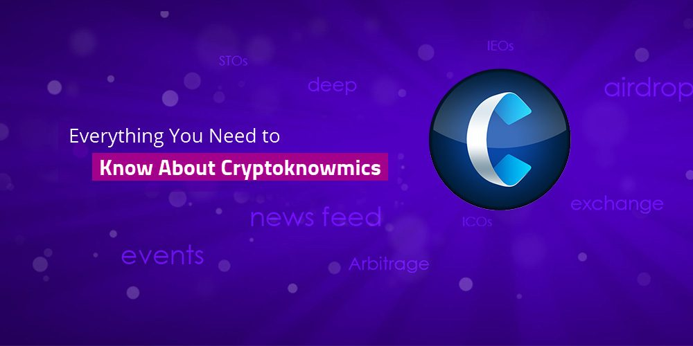Everything You Need to Know About Cryptoknowmics