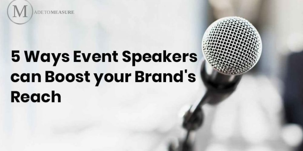 5 Ways Event Speakers Can Boost Your Brand's Reach