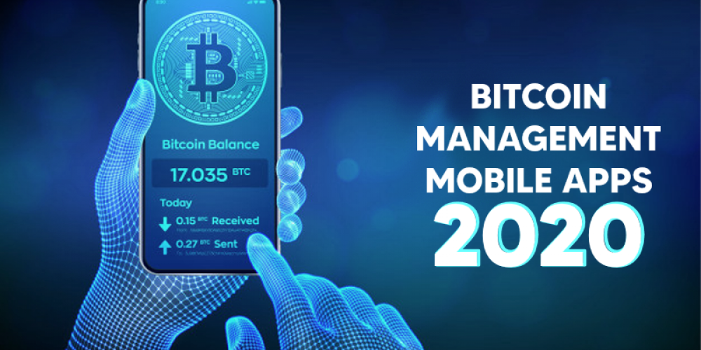 Best Bitcoin Management Mobile Apps In 2020 | Quick Guide