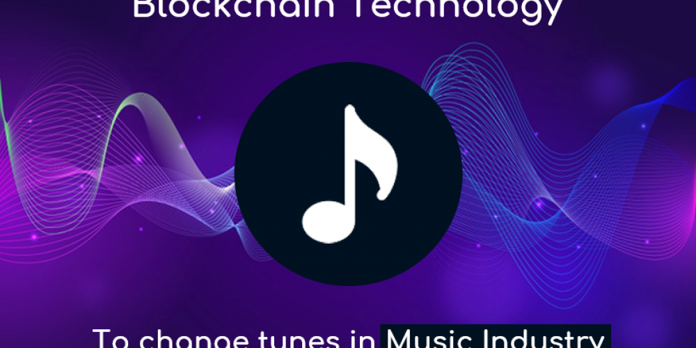 Blockchain Technology To Change Tunes In Music Industry