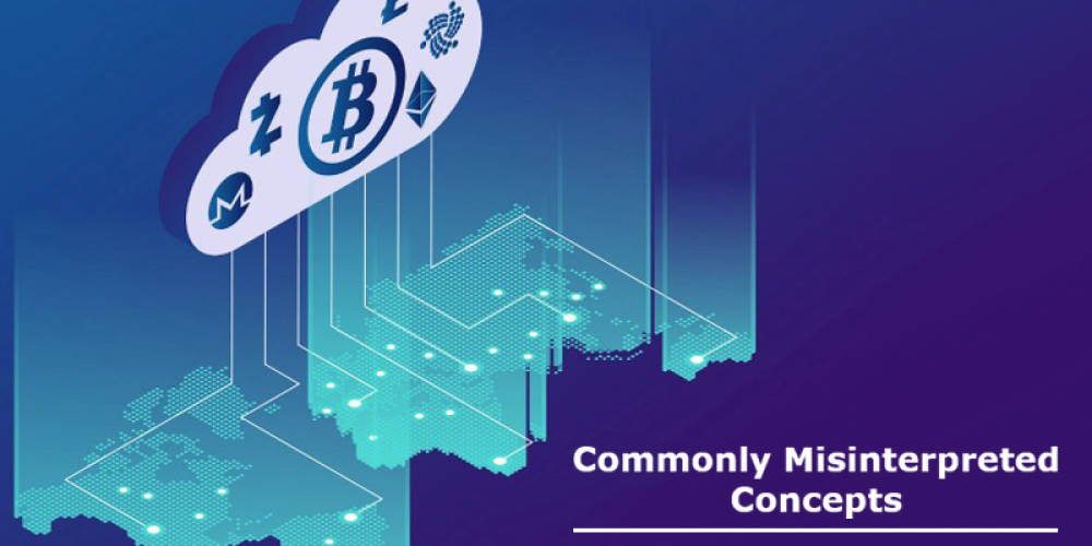Blockchain And Cryptocurrency | Commonly Misinterpreted Concepts