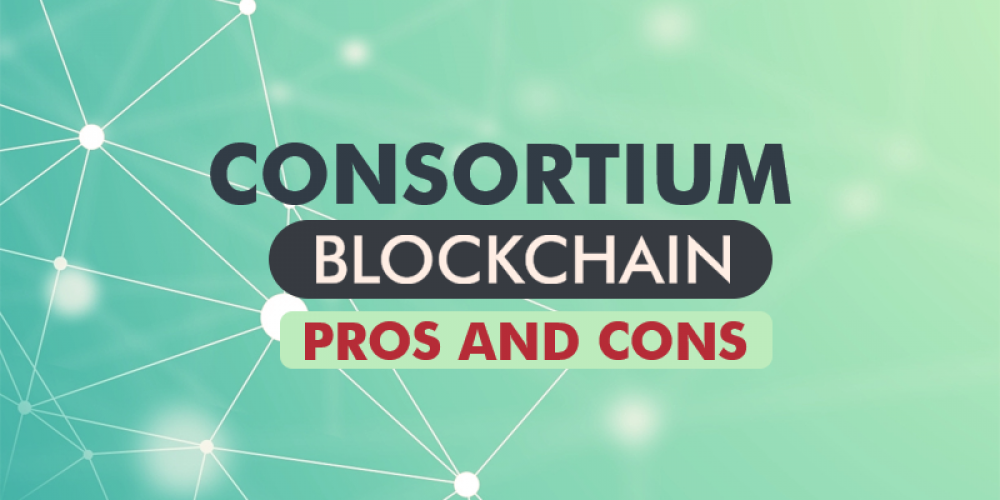 Consortium Blockchain And Its Pros And Cons