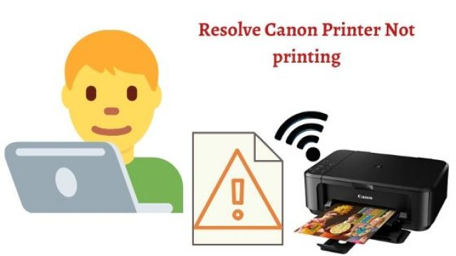 Resolve Canon Printer Not Printing Error, Get Complete Solution