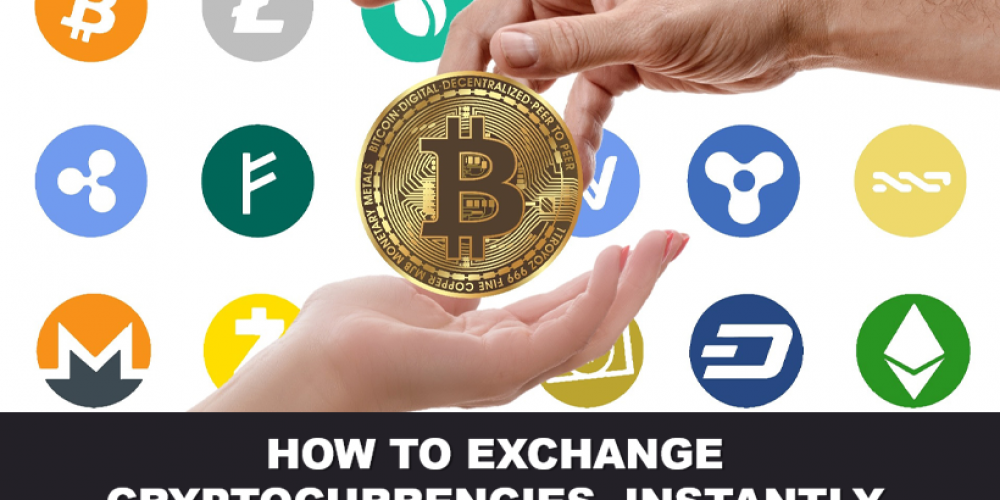 How To Exchange Cryptocurrencies, Instantly
