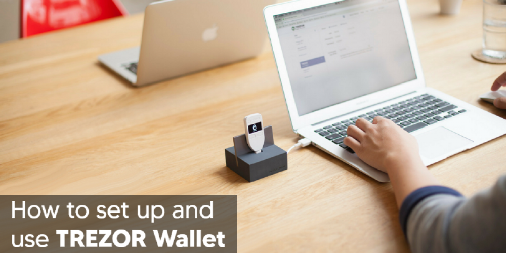 How To Setup And Use Trezor One Hardware Wallet?