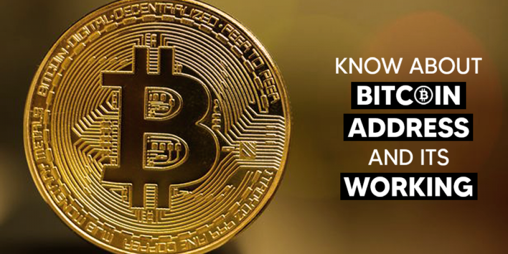 Know About Bitcoin Address And Its Working