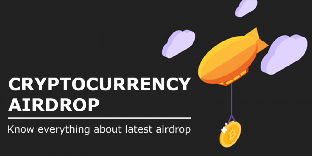 Cryptocurrency Airdrops | Know Everything About Latest Airdrop