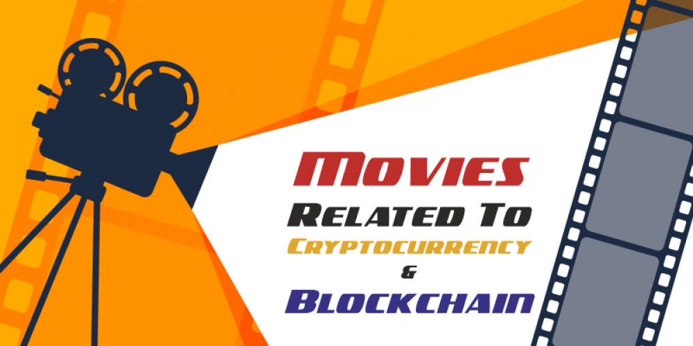 Crypto Movies | Blockchain Movies | Must Watch In 2020