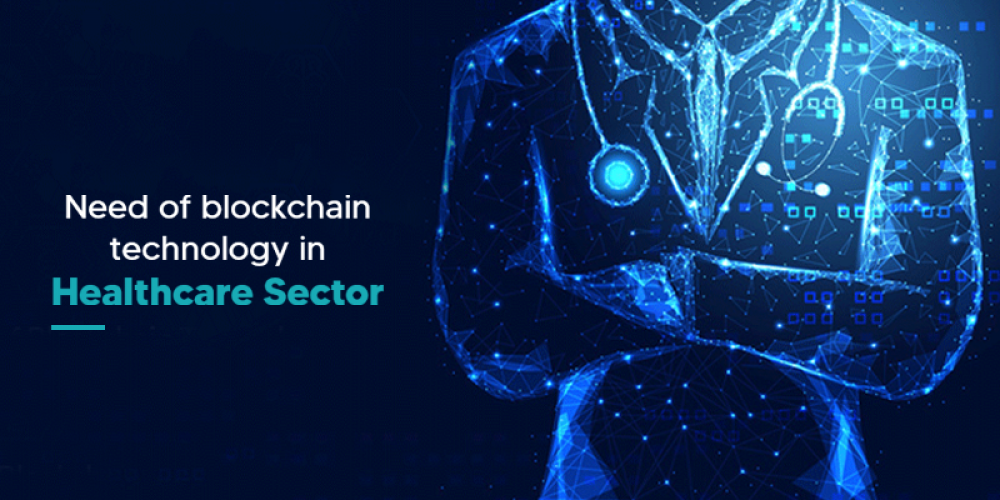 Need Of Blockchain Technology In Healthcare Sector