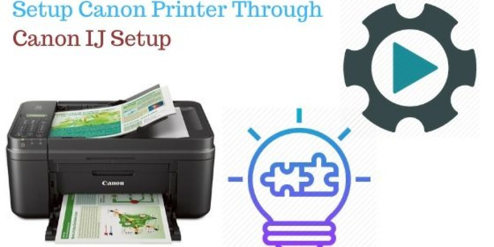 Get Complete Assistant for Canon.com/ijsetup for Your Canon Printer