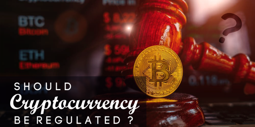 Should Cryptocurrency Be Regulated? | Future Of Crypto Regulations