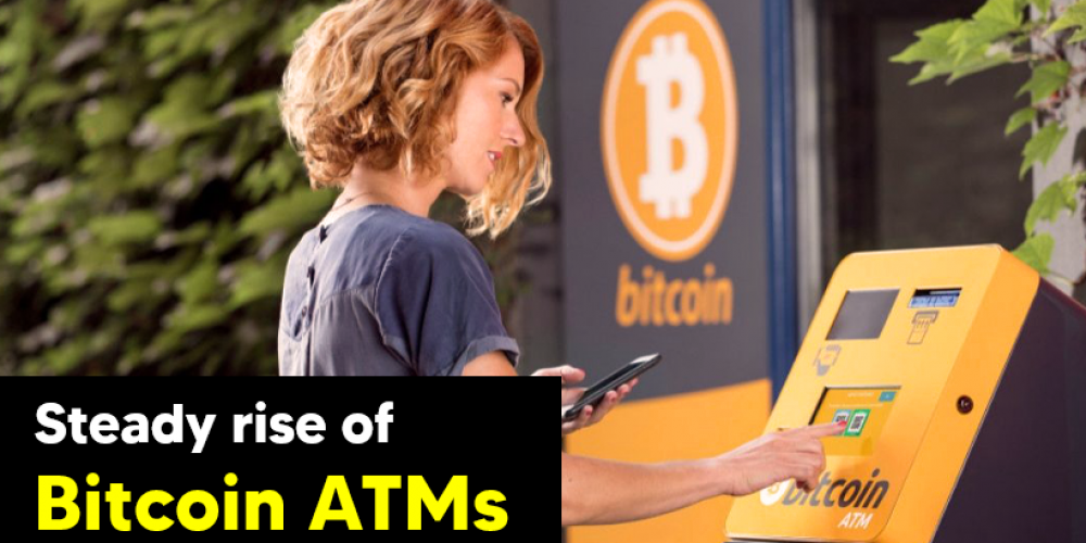 Steady Rise Of Bitcoin ATMs
