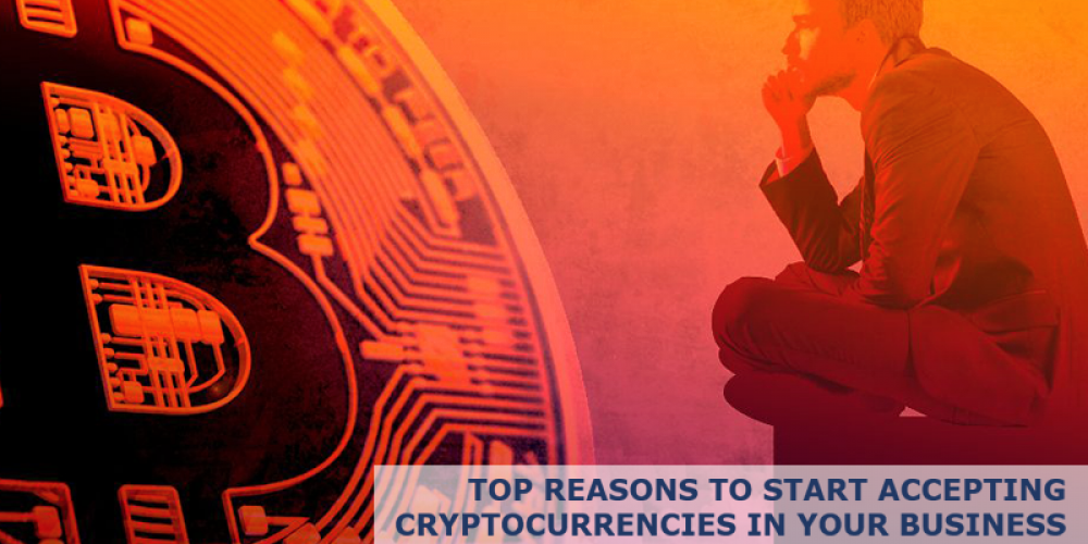 Make The Smart Choice, Start Accepting Cryptocurrency In Your Business