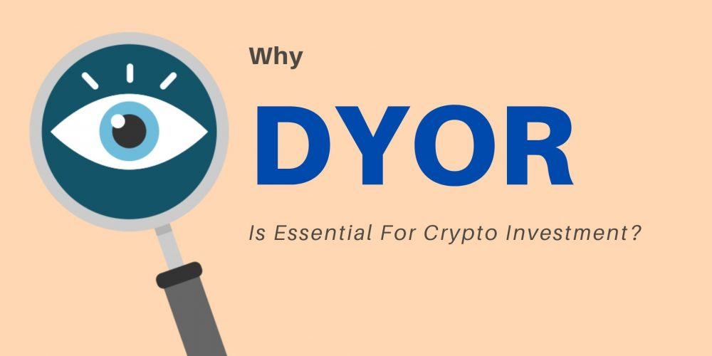 Why DYOR Is Essential For Crypto Investment?