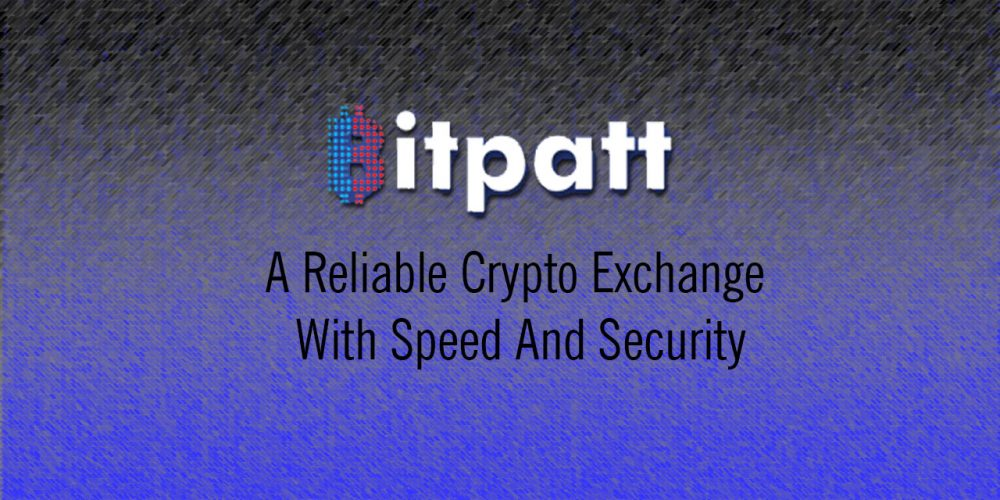 BITPATT: A Reliable Crypto Exchange With Speed And Security