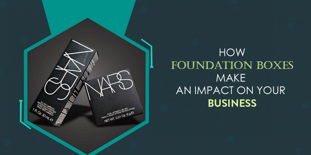 How Foundation Boxes Make An Impact On Your Business