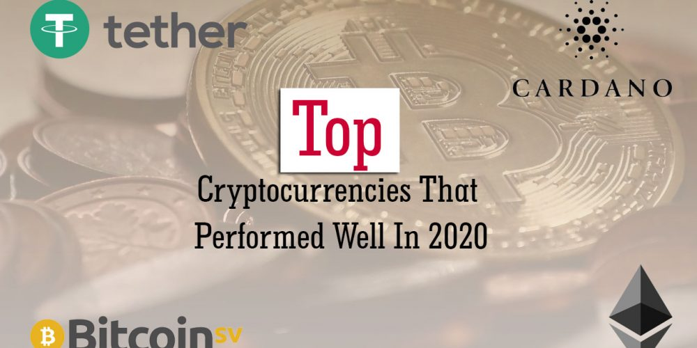 Top Cryptocurrencies That Performed Well In 2020